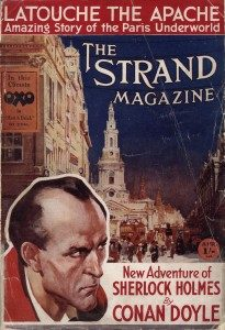 New Adventure of Sherlock Holmes by Conan Doyle published in The Strand Magazine.